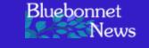 Bluebonnet news logo